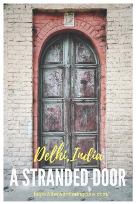 Stranded Door - Delhi, India