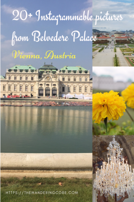 20+ Instagrammable pictures from Belvedere Palace, Vienna, Austria